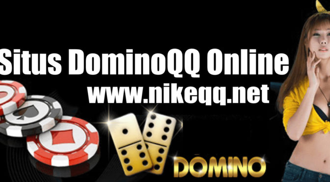 Situs DominoQQ Online: the Ultimate Convenience!